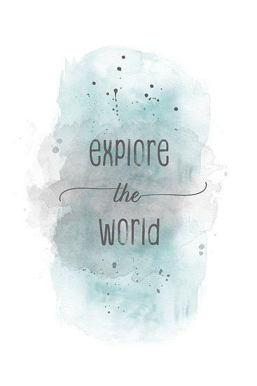 Explore the world  | aquarel turquoise