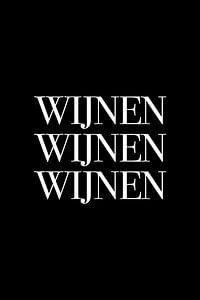 Wijnen Wijnen Wijnen v2 van Patrick Ouwerkerk