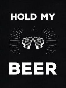 """""""Hold My Beer"""" industriële Tekst Print van Michelle van Seters"""