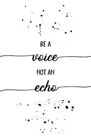 De tekst art een stem niet een echo