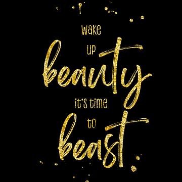 Wake up beauty it's time to beast van Melanie Viola