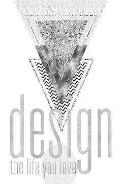 GRAPHIC ART Design the life you love | silber von Melanie Viola