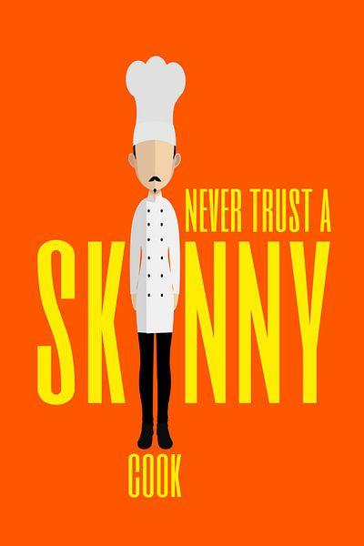 Skinny Cook van Harry Hadders