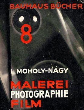 Schilderij - fotografie - film, Bauhaus-boeken 8, LÁSZLÓ MOHOLY-NAGY, 1925 van Atelier Liesjes