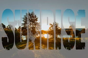 Zonsopgang met tekst sunrise sur Stedom Fotografie