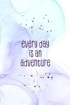 Every day is an adventure | floating colors van Melanie Viola