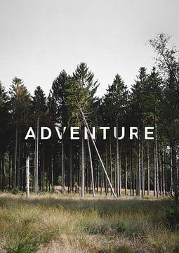 Das Abenteuer ist da draußen. von Jurriaan Huting