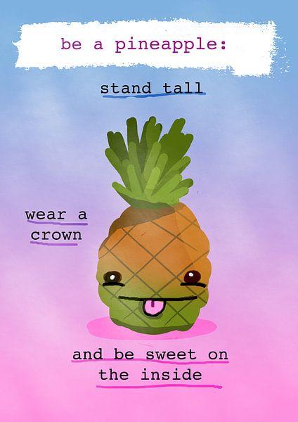 Be a pineapple. Ben een Ananas van Nicolaas Gooren