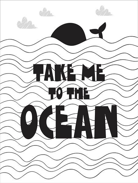 Kinderkamer Zwart Wit - Take Me To The Ocean - van STUDIO 68