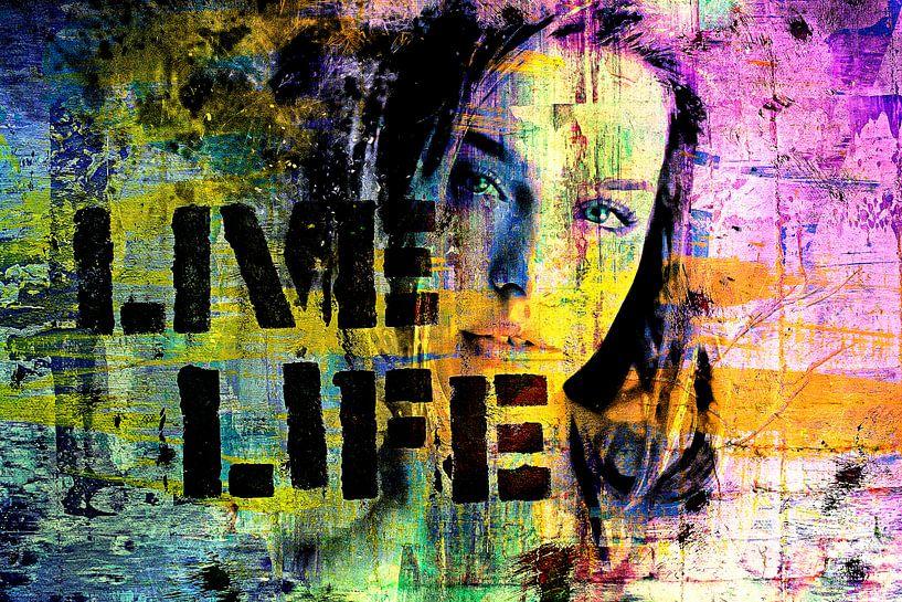 Live life von PictureWork - Digital artist
