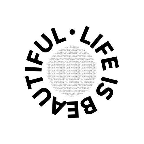Text Art LIFE IS BEAUTIFUL - CARPE DIEM van Melanie Viola