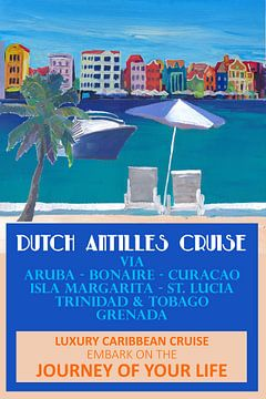 Niederländische Antillen Kreuzfahrt Retro Reise Poster von Markus Bleichner
