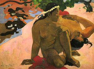 Aha Oe Feii? van Paul Gauguin van