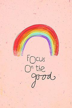 Focus on the good(rosa) von treechild .