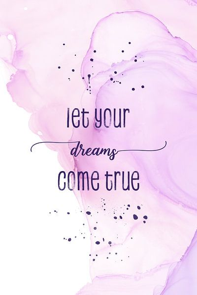 Let your dreams come true | floating colors van Melanie Viola