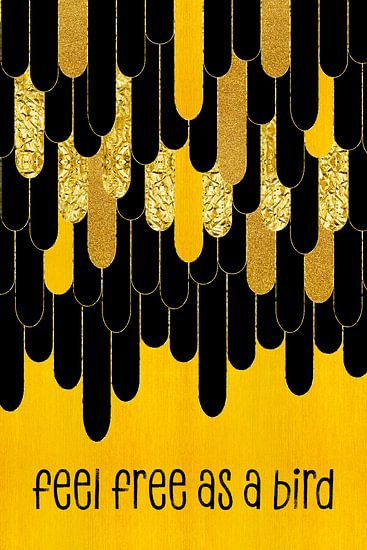 Grafische Kunst Veren VOEL je VRIJ ALS EEN VOGEL | goud
