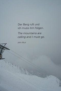 Der Berg ruft und ich muss ihm folgen von Kelly Alblas
