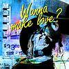 Wanna make love? von PictureWork - Digital artist Miniaturansicht