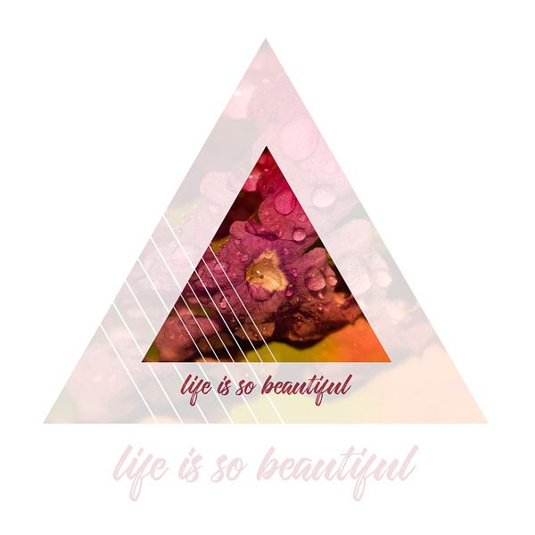 Graphic Art LIFE IS SO BEAUTIFUL | Double Exposure van Melanie Viola
