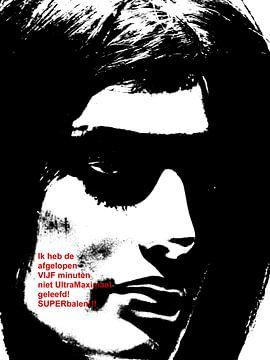 Dolende Dertigers: Ultra Maximaal Leven! von MoArt (Maurice Heuts)