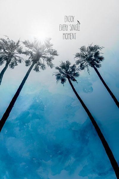 Palm Classic Blue   ENJOY EVERY SINGLE MOMENT van Melanie Viola