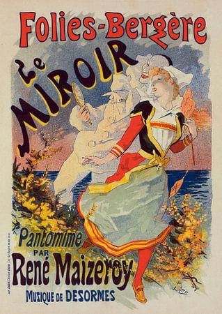 Poster for les Folies-Bergere Le Miroir. Cheret, Jules, 1836 1932 von Liszt Collection
