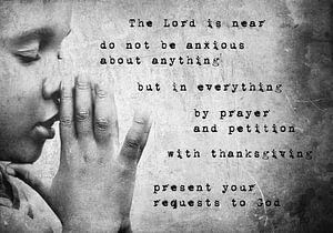 Christelijk gebed tekst Filippenzen 4:5-6 van