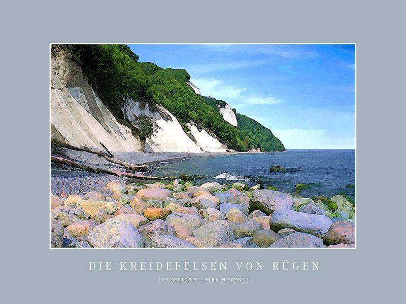 Die Kreidefelsen von Rügen   |   Poster von Dirk H. Wendt