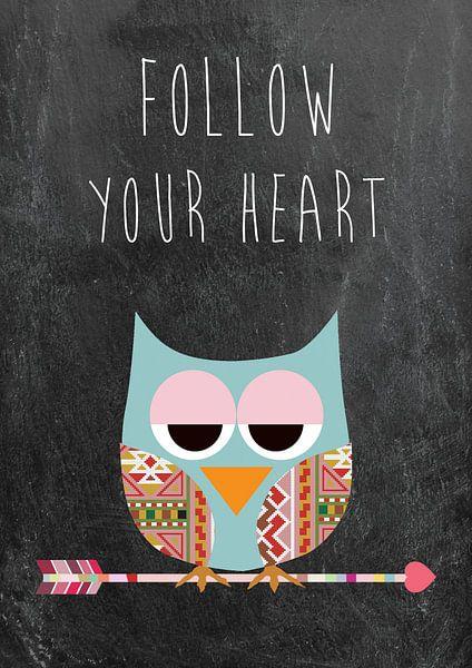 Follow your heart - Eule van Green Nest