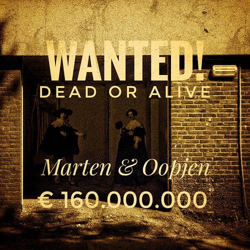 Wanted, dead or alive: Marten & Oopjen