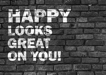 Schöner Spruch für Verliebte - Happy looks great on you! von KalliDesignShop