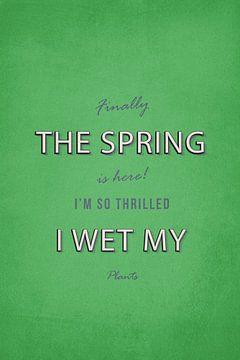 Spring wet my plants van Felix Brönnimann