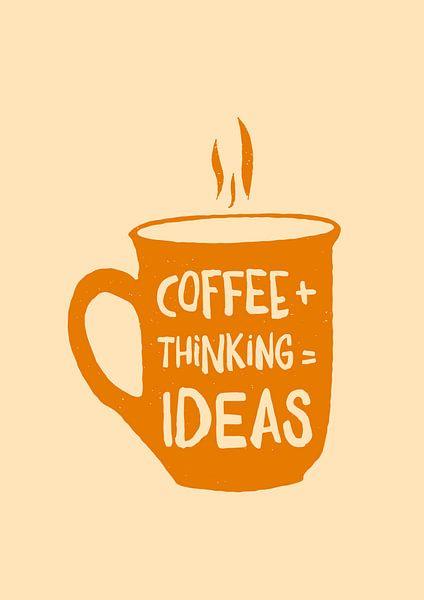 Kaffee + nachdenken = Ideen van Rene Hamann
