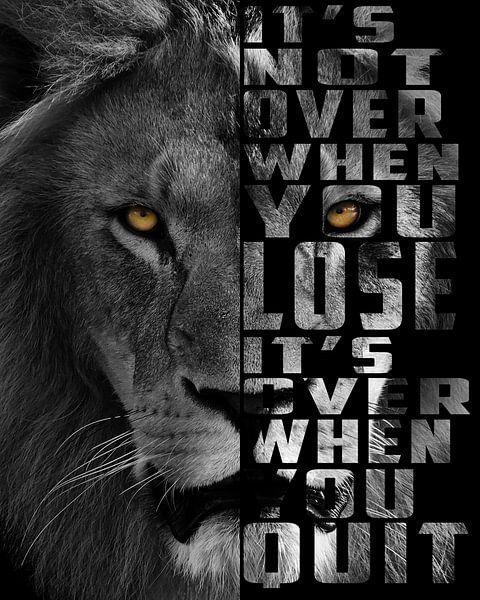 Sei ein Löwe, gib niemals auf von Bert Hooijer