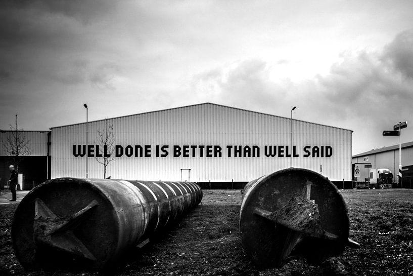 Well done is better than well said von Mirjam van der Linden