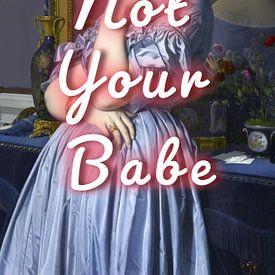 Not Your Babe sur Marja van den Hurk