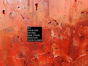 Rumi: Set Your Life On Fire...