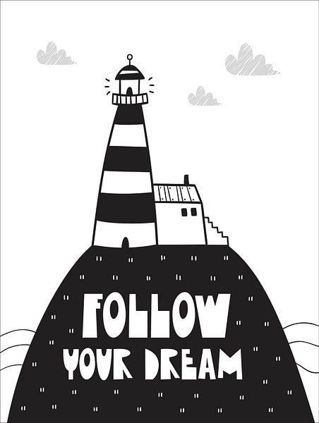 Kinderkamer Zwart Wit - Sea Adventure Follow Your Dream -Print van STUDIO68 wanddecoratie