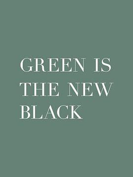Le vert est le nouveau noir - Affiche de texte - Typographie sur Michelle van Seters