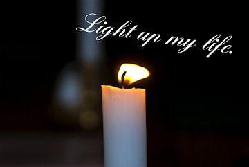 Beleuchte mein Leben. / Light up my life. von Norbert Sülzner