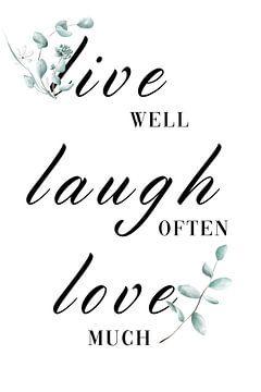 Live Laught Love Poster van Felix Brönnimann