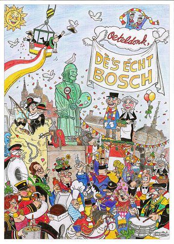 Oeteldonk, dè's écht Bosch