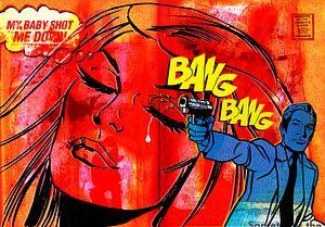 Bang Bang, My Baby Shot Me Down van Feike Kloostra