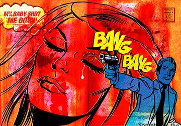 Bang Bang, My Baby Shot Me Down
