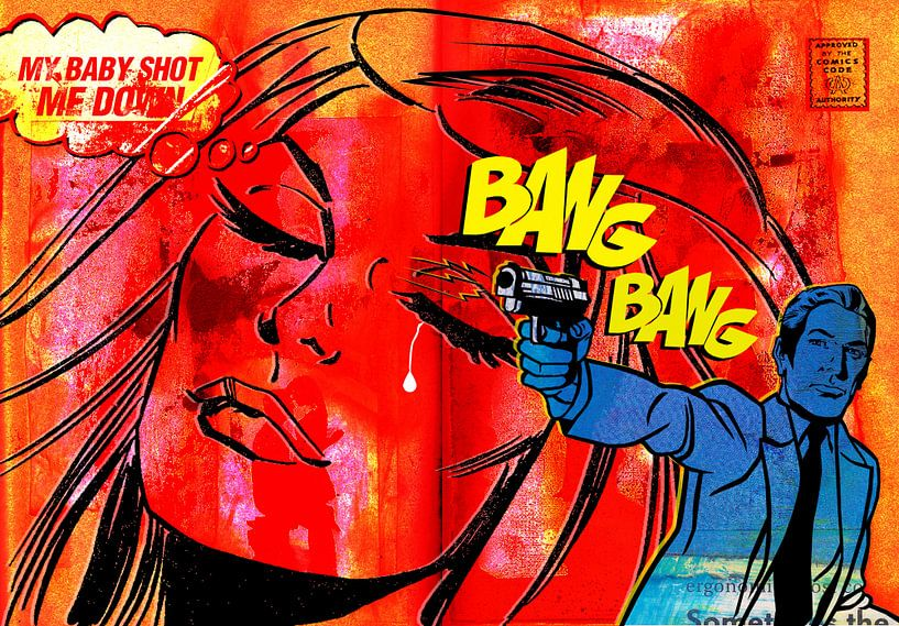 Bang Bang My Baby Shot Me Down von Feike Kloostra