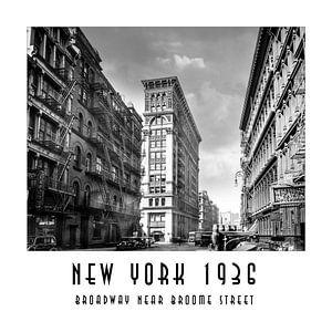 New York 1936: Broadway near Broome Street