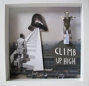 Climb up high