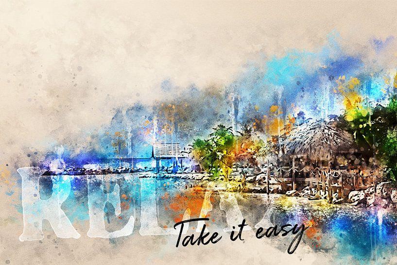 Relax - Take it easy van Sharon Harthoorn
