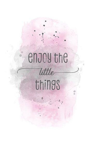 Enjoy the little things    aquarel roze