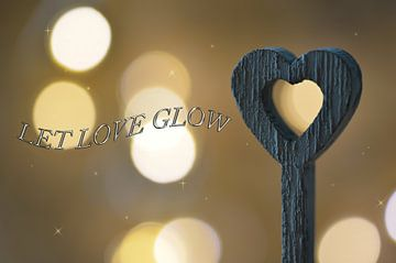 Let Love Glow van zwergl 0611
